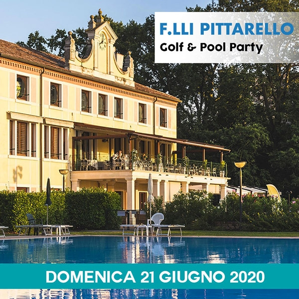 F.LLI PITTARELLO GOLF & POOL PARTY